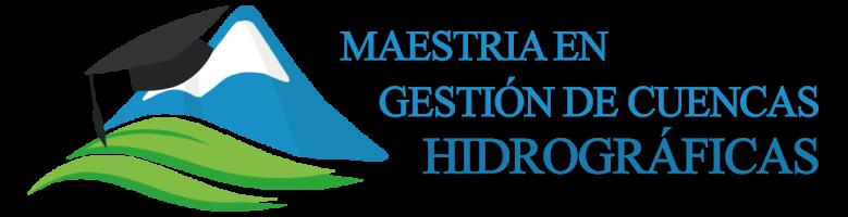 Programa de Maestría en Gestión Integral de Cuencas Hidrográficas de la Escuela de Posgrado UNALM